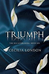 Triumph (The Bellator Saga) (Volume 6)