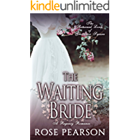 The Waiting Bride: A Regency Romance: The Returned Lords of Grosvenor Square (Book 1)