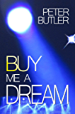 Buy Me a Dream (Dreams Book 1)