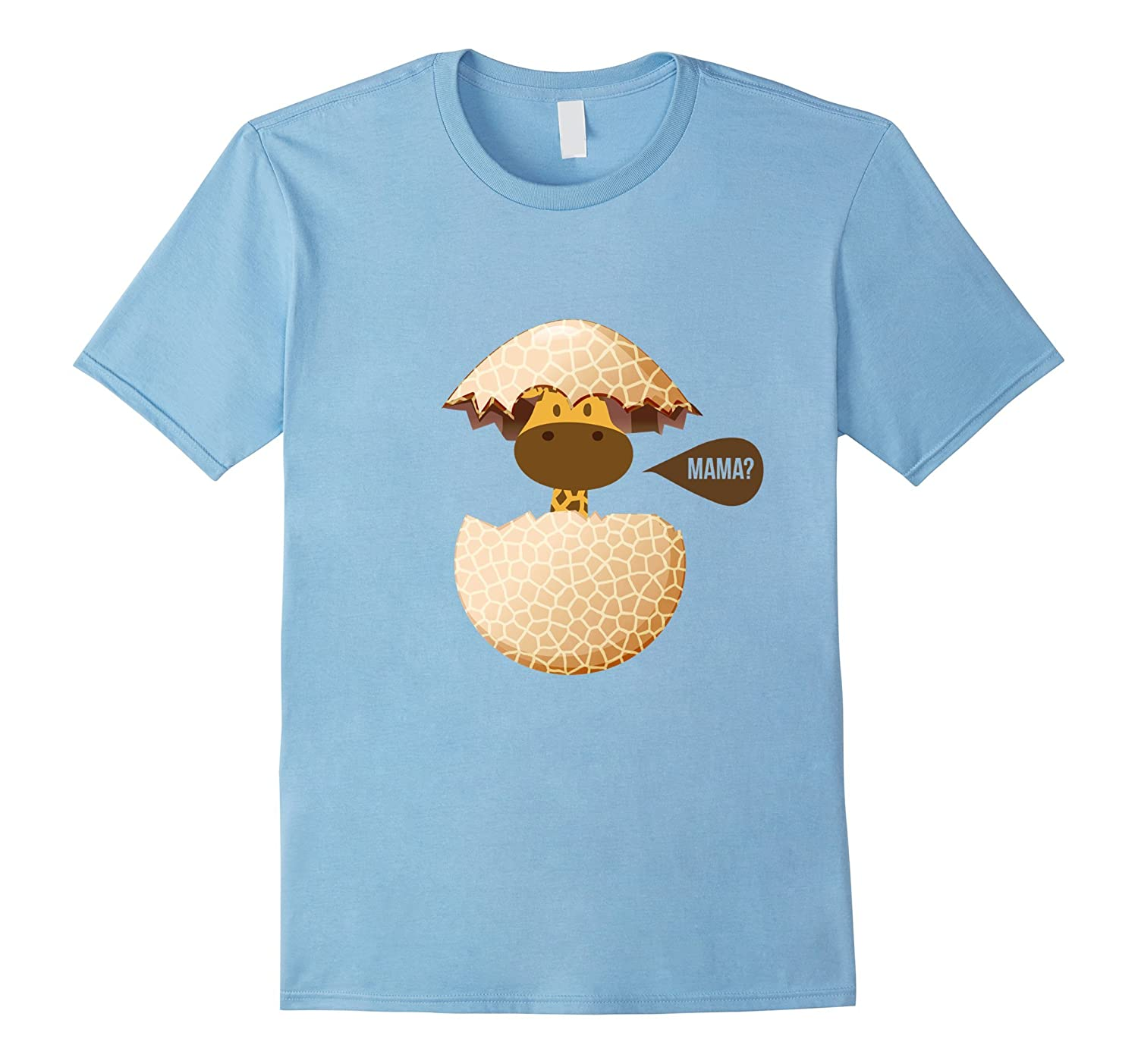 Aprils Baby Giraffe Hatches from Egg t-shirt Mama?-TH