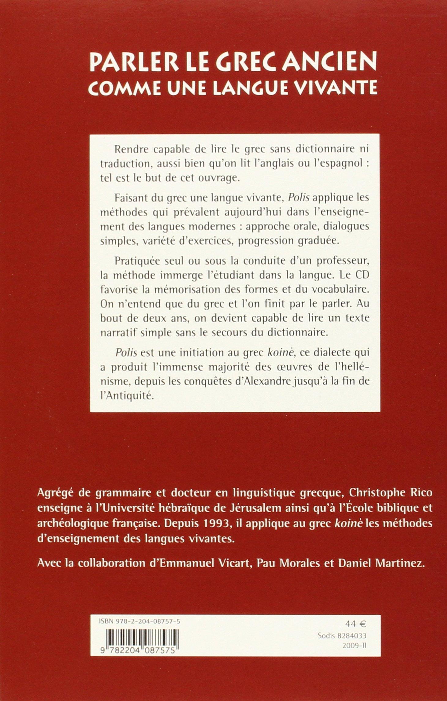 Amazon.fr - Polis : Parler le grec ancien comme une langue vivante (1CD  audio) - Christophe Rico, Collectif - Livres