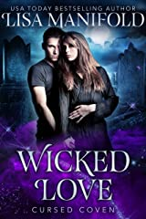 Wicked Love (Cursed Coven Book 3) Kindle Edition