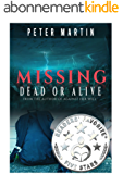 Missing - Dead or Alive (A Gripping Psychological Suspense Novel) (English Edition)