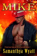 MIKE The Firefighters of Station #8 Kindle Edition
