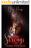 Strings: A Dark Contemporary Reverse Harem Romance (Finding Their Muse Book 3)