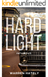 Hard Light: Infamous: Australian crime fiction noir