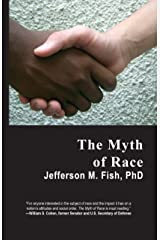 The Myth of Race Kindle Edition