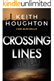 Crossing Lines: A breathtaking mystery thriller with a heart-stopping killer twist. (Gabe Quinn Thriller Series Book 2)
