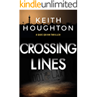 Crossing Lines: A breathtaking mystery thriller with a heart-stopping killer twist. (Gabe Quinn Thriller Series Book 2) book cover