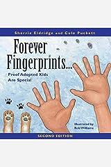 Forever Fingerprints: Proof Adopted Kids Are Special Paperback