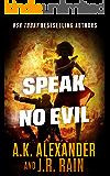 Speak No Evil (The PSI Series Book 3)