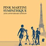 Sympathique (20Th Anniversary Edition)