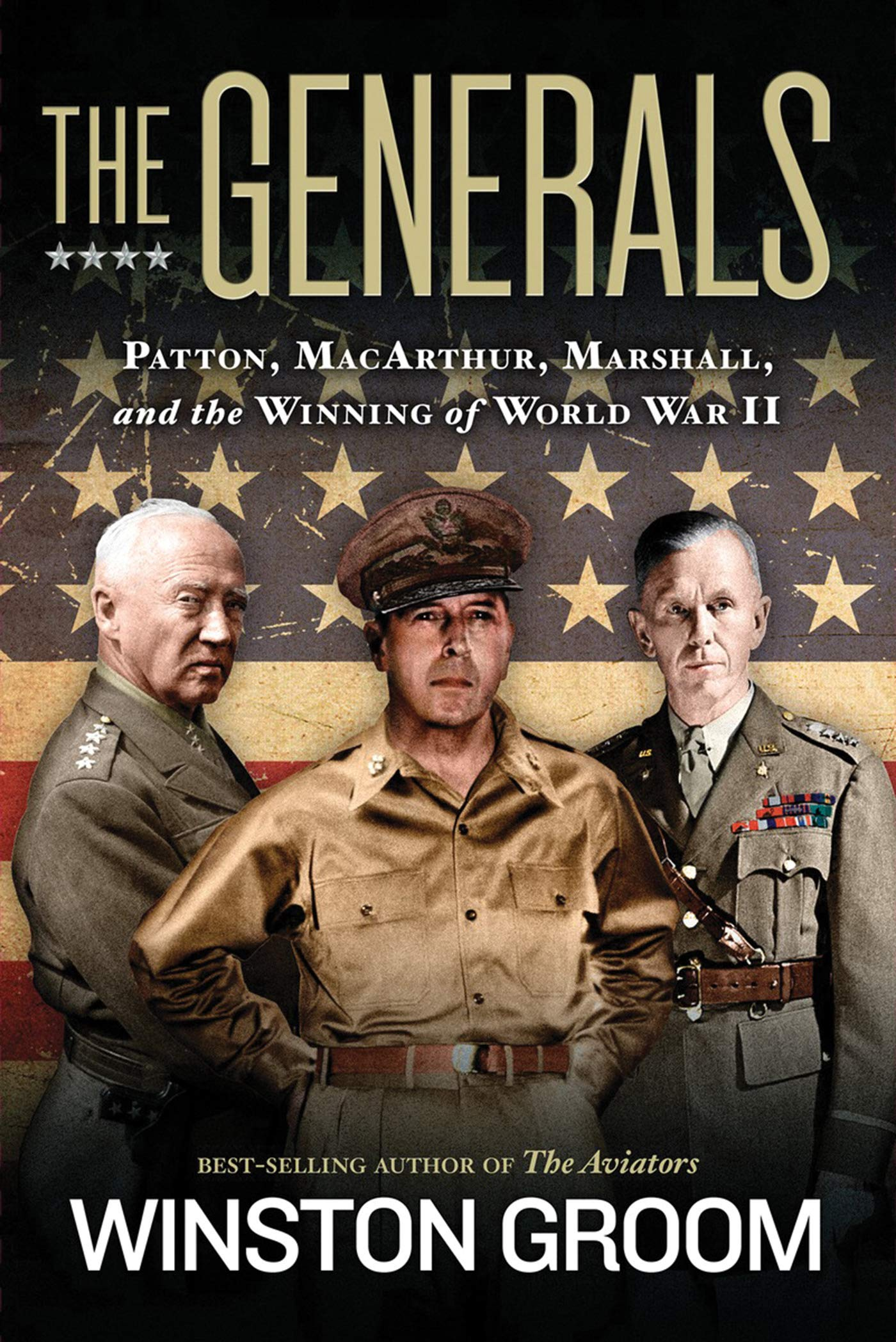Download The Generals: Patton, MacArthur, Marshall, and the Winning of World War II PDF