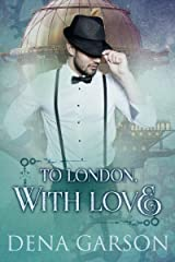 To London, With Love Kindle Edition