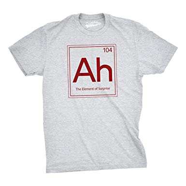 362290249 Ah! The Element of Surprise T Shirt Funny Sarcastic Science Periodic Table  Tee (Grey) 5XL: Amazon.co.uk: Clothing