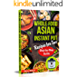Whole Food Asian Instant Pot Recipes for Two: Traditional and Healthy Asian Recipes for Pressure Cooker.