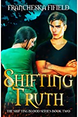 Shifting Truth (Shifting Blood Book 2) Kindle Edition