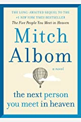 The Next Person You Meet in Heaven: The Sequel to The Five People You Meet in Heaven Kindle Edition