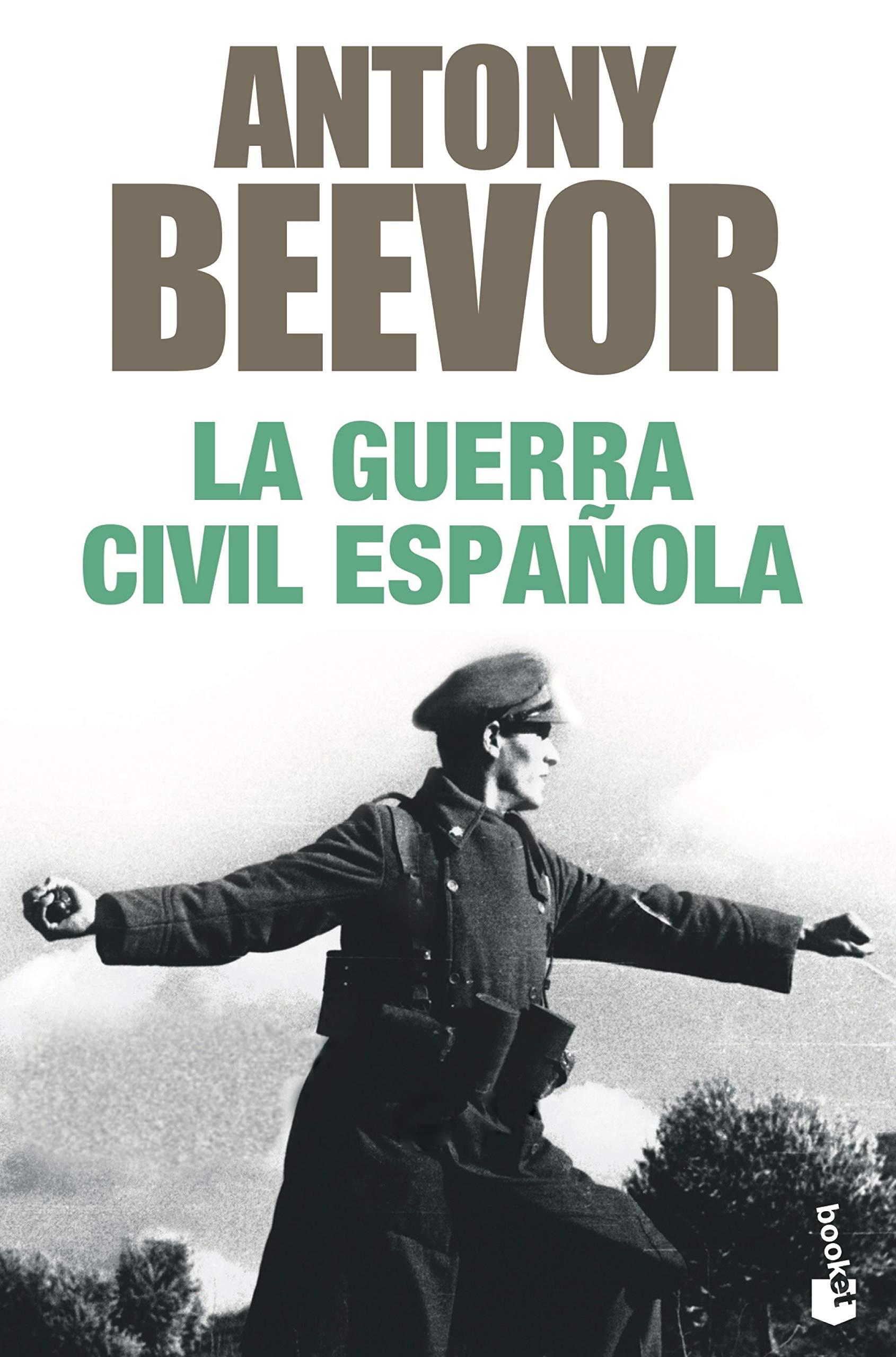 La guerra civil española (Biblioteca Antony Beevor): Amazon.es: Beevor, Antony, Pontón, Gonzalo: Libros