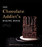 The Chocolate Addict's Baking Book