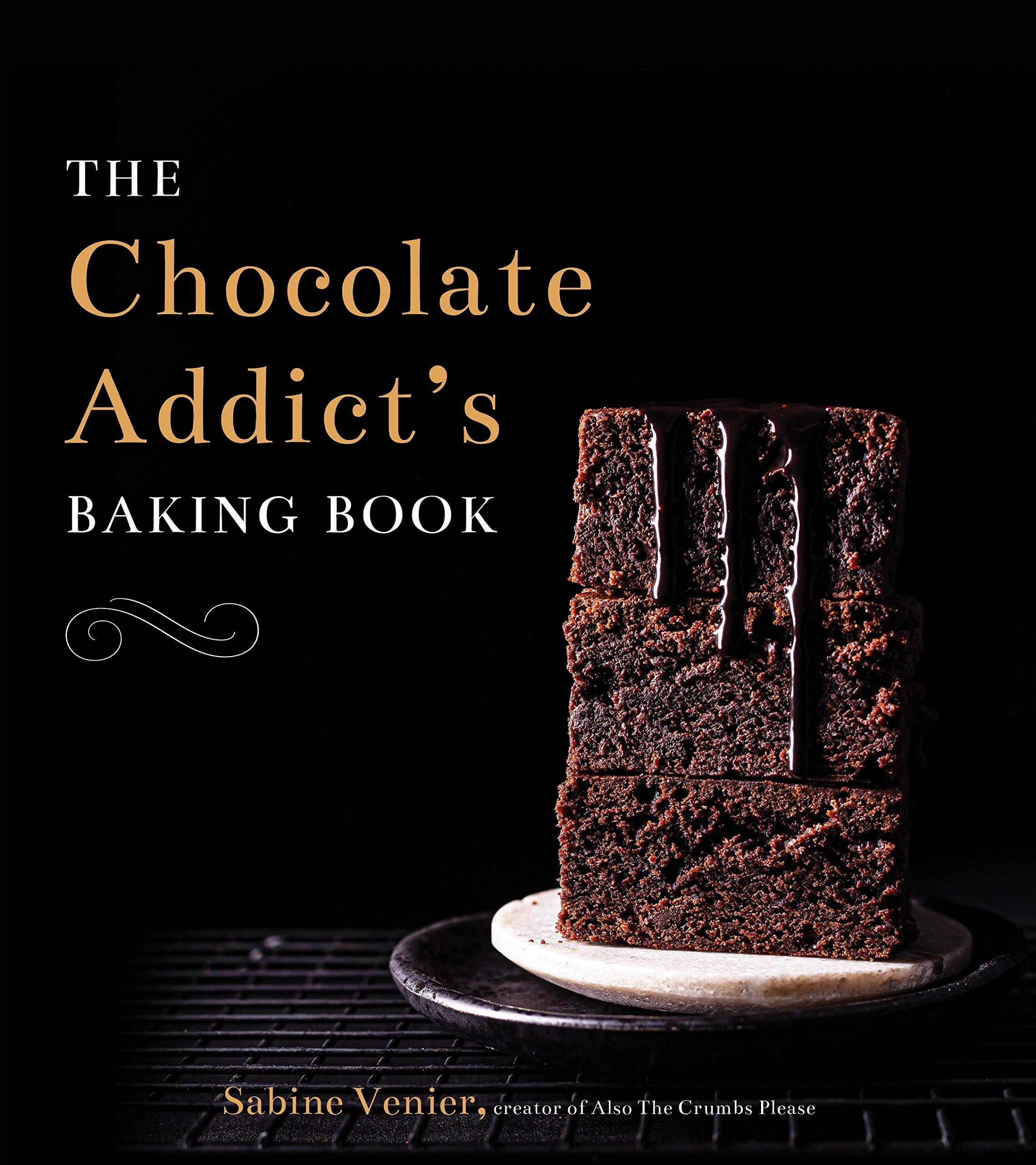 Chocolate Addict's Baking Book (Top best collection)