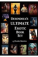 Derendrea's Ultimate Erotic Book Set Kindle Edition