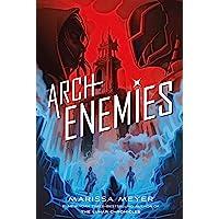 Archenemies (Renegades (2))