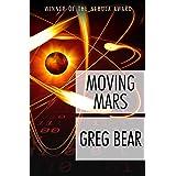 Moving Mars: A Novel