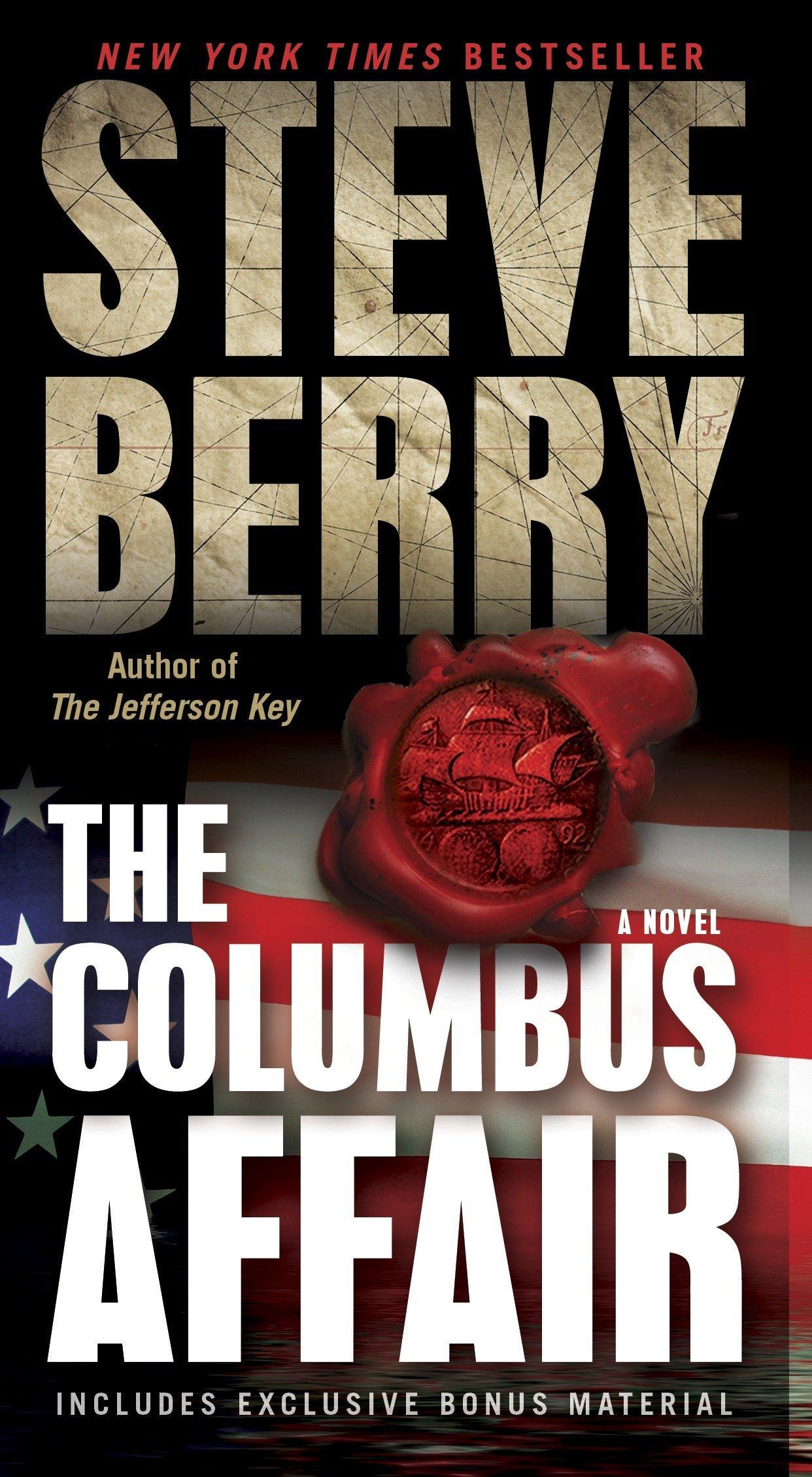 Amazon.com: The Columbus Affair: A Novel (with bonus short story The  Admiral's Mark) (9780345526526): Steve Berry: Books