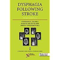 Dysphagia Following Stroke, Third Edition (Clinical Dysphagia)
