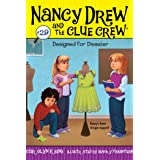 Designed for Disaster (Nancy Drew and the Clue Crew Book 29)