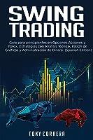Swing Trading: Guía Para Principiantes En
