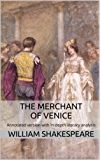 The Merchant of Venice: Annotated version of The Merchant of Venice with in-depth literary analysis