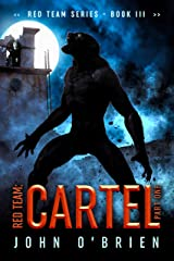 Red Team: Cartel Part One Kindle Edition