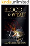 Blood & Whiskey: A Prohibition organized crime thriller (Scalisi Family Saga Book 1)