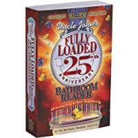 Uncle John's Fully Loaded 25th Anniversary Bathroom Reader (Volume 25)