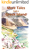 More Tales from A Greek Island (English Edition)