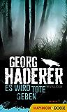 Es wird Tote geben: Kriminalroman (Schäfer-Krimi 5)