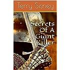 Secrets Of A Giant Killer