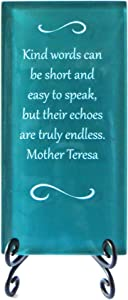 Lifeforce Glass Mother Teresa Quote Inspirational Glass Plaque- On The Importance of Kindness. Thank Someone for Their Encouragement Today. Includes Folding Easel Dark Teal.