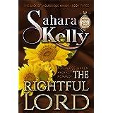 The Rightful Lord (The Saga Of Wolfbridge Manor Book 3)
