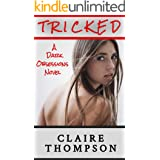 Tricked: An Abduction Fantasy