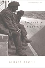 The Road to Wigan Pier Kindle Edition