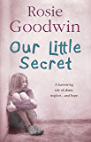 Our Little Secret: A harrowing saga of abuse, neglect… and hope