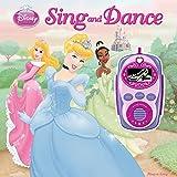 Disney Princess: Sing and Dance (Digital Music Player and Sound Book) (Disney Princess: Play-a-Song)