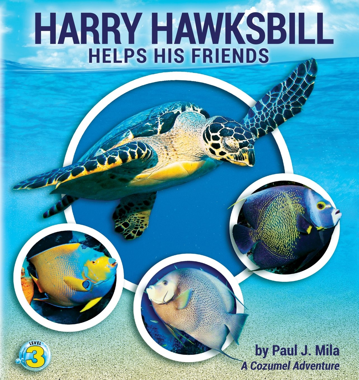 Harry Hawksbill Helps His Friends