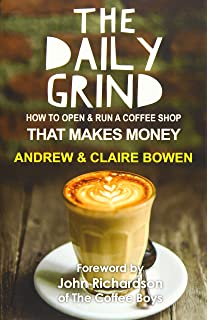 648adf99842 The Daily Grind: How to open & run a coffee shop that makes money