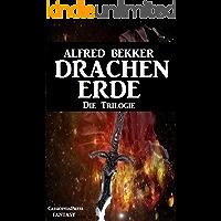 DRACHENERDE - Die Trilogie (Fantasy) (German Edition)