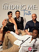 Finding Me: Truth