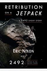 Retribution on a Jetpack Kindle Edition